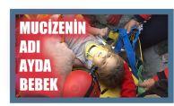 İzmir'de Mucize, Ayda Bebek Enkazdan Sağ Kurtuldu