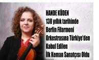 Hande Küden, Berlin Filarmoni Orkestrası'na Türkiye'den Kabul Edilen İlk Keman Sanatçısı Oldu