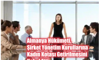 Almanya Hükümeti, Şirket Yönetim Kurullarına Kadın Kotası Getirilmesini Kabul Etti