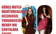 Güneş Mutlu MaviTuncalılar Mehry Mu Markasıyla Yorgancılığı Çantalara Taşıdı
