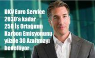 """DKV CEO'su Kalleveen, """"Hedefimiz 250 İş Ortağımızın Karbon Emisyonunu yüzde 30 Azaltmak"""""""