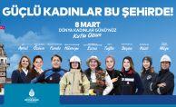 İstanbul Büyükşehir Belediyesi'nden Kadınlar Günü Etkinlikleri