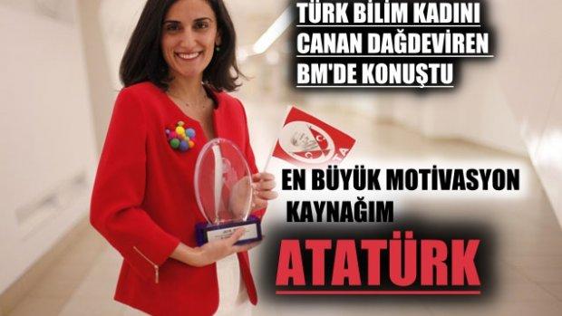 Türk Bilim Kadını Canan Dağdeviren BM'de konuştu: En büyük motivasyon kaynağım Atatürk