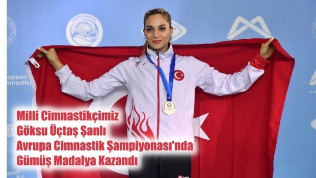 Göksu Üçtaş Şanlı Avrupa Kadın Cimnastik Şampiyonası'nda Gümüş Madalya Kazandı