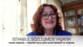 Yönetim Kurulunda Kadın Derneği Başkanı Hande Yaşargil -  İstanbul Sözleşmesi Neden Önemli?