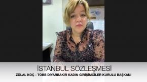TOBB Diyarbakır Kadın Girişimciler Kurulu Başkanı Zülal Koç - İstanbul Sözleşmesi Neden Önemli?